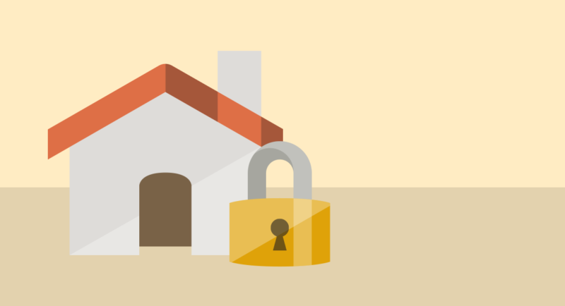 Make sure that your home is secure